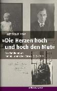 """Cover-Bild zu """"Die Herzen hoch und hoch den Mut"""" (eBook) von Kinder, Hermann"""