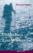 Cover-Bild zu Hölderlin (eBook) von Knubben, Thomas