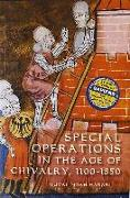 Cover-Bild zu Harari, Yuval Noah: Special Operations in the Age of Chivalry, 1100-1550