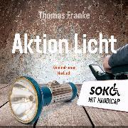 Cover-Bild zu Soko mit Handicap: Aktion Licht (Audio Download) von Franke, Thomas