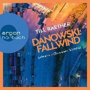 Cover-Bild zu Fallwind - Adam Danowski, (Ungekürzt) (Audio Download) von Raether, Till