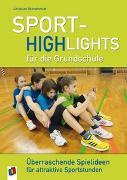 Cover-Bild zu Sport-Highlights für die Grundschule von Reinschmidt, Christian