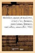 Cover-Bild zu Giacometti: Mobilier Ancien Et Moderne, Objets d'Art, Bronzes, Porcelaines, Faïences, Médailles, Armes: Tableaux, Aquarelles, Dessins, Gravures, Tapisseries, Tapi