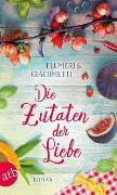 Cover-Bild zu Flumeri, Elisabetta: Die Zutaten der Liebe
