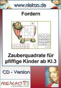 Cover-Bild zu Fordern - Zauberquadrate für pfiffige Kinder ab Kl. 3 (eBook) von Kiel, Steffi
