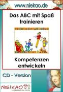Cover-Bild zu Das ABC mit Spaß trainieren - Kompetenzen entwickeln (eBook) von Kiel, Steffi