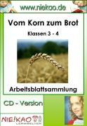 Cover-Bild zu Sachunterricht - Aus Korn wird Brot Arbeitsblattsammlung (eBook) von Kiel, Steffi