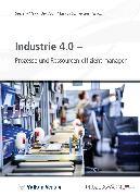 Cover-Bild zu Industrie 4.0 - Prozesse und Ressourcen effizient managen (eBook) von Schneider, Markus (Hrsg.)