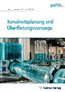 Cover-Bild zu Kanalnetzplanung und Überflutungsvorsorge (eBook) von Pecher, Klaus Hans