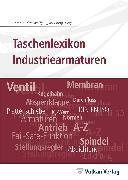 Cover-Bild zu Taschenlexikon Industriearmaturen (eBook) von Dick, Stefan (Hrsg.)