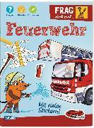 Cover-Bild zu Frag doch mal ... die Maus!: Feuerwehr von Klose, Petra