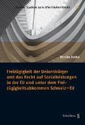 Cover-Bild zu Pustul, Monika: Freizügigkeit der Unionsbürger und das Recht auf Sozialleistungen in der EU und unter dem Freizügigkeitsabkommen Schweiz - EU