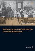 Cover-Bild zu Kaufmann, Marianne: Anerkennung der Berufsqualifikation von Primarlehrpersonen