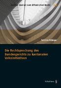 Cover-Bild zu Attinger, Patrizia: Die Rechtsprechung des Bundesgerichts zu kantonalen Volksinitiativen