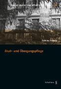 Cover-Bild zu Padrutt, Yvonne: Akut- und Übergangspflege