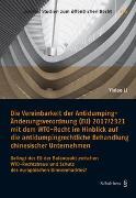 Cover-Bild zu Li, Yixiao: Die Vereinbarkeit der Antidumping-Änderungsverordnung (EU) 2017/2321 mit dem WTO-Recht im Hinblick auf die antidumpingrechtliche Behandlung chinesischer Unternehmen