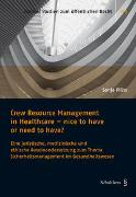 Cover-Bild zu Plüss, Sonja: Crew Resource Management in Healthcare - nice to have or need to have?