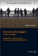 Cover-Bild zu Schnell, Christina: Arbeitnehmerfreizügigkeit in der Schweiz