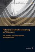 Cover-Bild zu Kühne, Daniela: Materielle Konstitutionalisierung im Völkerrecht