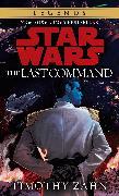 Cover-Bild zu Zahn, Timothy: The Last Command: Star Wars Legends (The Thrawn Trilogy)