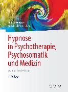 Cover-Bild zu Hypnose in Psychotherapie, Psychosomatik und Medizin (eBook) von Peter, Burkhard (Hrsg.)