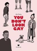 Cover-Bild zu You don't look gay von Thesing, Julius