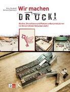 Cover-Bild zu Wir machen Druck! von Dieckhoff, Artur