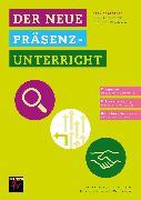 Cover-Bild zu Der neue Präsenzunterricht (eBook) von Sobel, Martina
