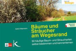 Cover-Bild zu Bäume und Sträucher am Wegesrand von Wasmann, Astrid