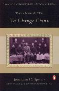 Cover-Bild zu Spence, Jonathan D.: To Change China