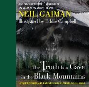 Cover-Bild zu The Truth is a Cave in the Black Mountains von Gaiman, Neil