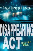 Cover-Bild zu Disappearing Act (eBook) von Gaetz, Dayle Campbell