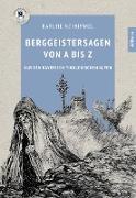 Cover-Bild zu Berggeistersagen von A bis Z (eBook) von Hummel, Karl-Heinz