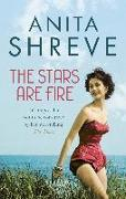 Cover-Bild zu The Stars are Fire (eBook) von Shreve, Anita