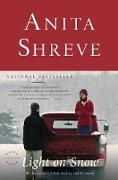 Cover-Bild zu Light on Snow (eBook) von Shreve, Anita