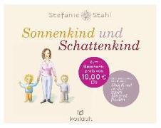 Cover-Bild zu Sonnenkind und Schattenkind von Stahl, Stefanie