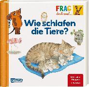 Cover-Bild zu Frag doch mal ... die Maus: Wie schlafen die Tiere? von Klose, Petra