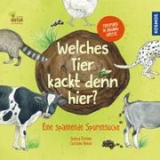 Cover-Bild zu Welches Tier kackt denn hier? von Ernsten, Svenja