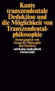 Cover-Bild zu Rohs, Peter (Hrsg.): Kants transzendentale Deduktion und die Möglichkeit von Transzendentalphilosophie