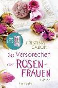 Cover-Bild zu Das Versprechen der Rosenfrauen von Caboni, Cristina