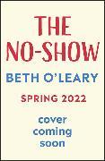 Cover-Bild zu O'Leary, Beth: The No-Show