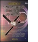 Cover-Bild zu Darrin, Ann (John Hopkins University, Laurel, Maryland, USA) (Hrsg.): Handbook of Space Engineering, Archaeology, and Heritage