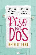 Cover-Bild zu O'Leary, Beth: Piso para dos / The Flatshare