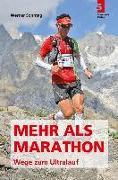 Cover-Bild zu Mehr als Marathon - Wege zum Ultralauf von Sonntag, Werner
