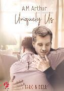 Cover-Bild zu Arthur, A.M.: Uniquely Us (eBook)