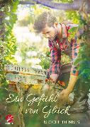 Cover-Bild zu Dennis, Nicole: Ein Gefühl von Glück (eBook)