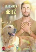 Cover-Bild zu Walker, N.R.: Sehendes Herz (eBook)