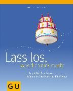 Cover-Bild zu Lass los, was Dich dick macht: der 4-Wochen-Plan (eBook) von Englert, Heike