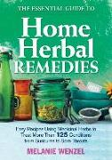 Cover-Bild zu The Essential Guide to Home Herbal Remedies: Easy Recipes Using Medicinal Herbs to Treat More Than 125 Conditions from Sunburns to Sore Throats von Wenzel, Melanie
