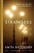 Cover-Bild zu Brookner, Anita: Strangers